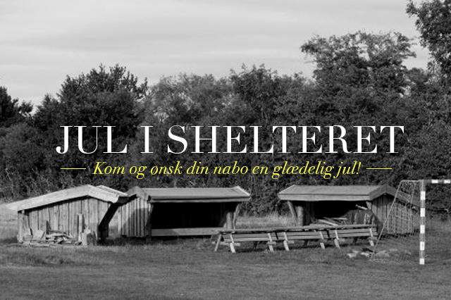 jul i shelteret